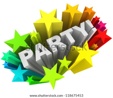 The word Party surrounded by a starburst of colorful stars and fireworks to mark a special occasion or fun event you are invited to attend