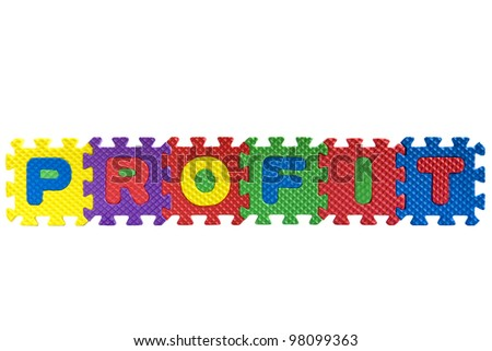 "The word ""Profit"" written with colorful alphabet puzzle letters isolated on white background"