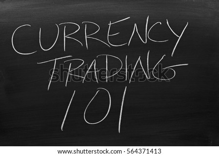 Trading currency 101