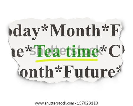 Timeline concept: torn newspaper with words Tea Time on Paper background, 3d render