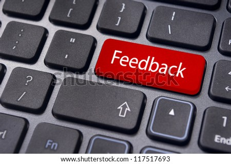 to illustrate feedback concepts through internet, with message on keyboard key.