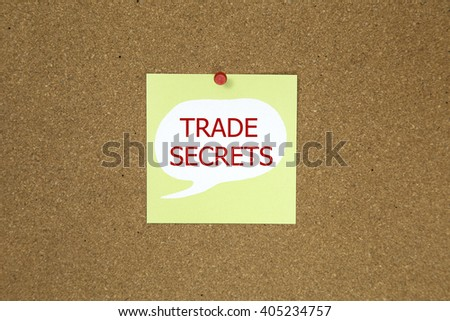Trade Secrets - adhesive label pinned on bulletin board - horizontal image