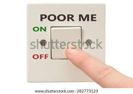 Turning off Poor me with finger on electrical switch