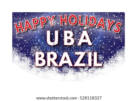 UBA BRAZIL Happy Holidays welcome text card.