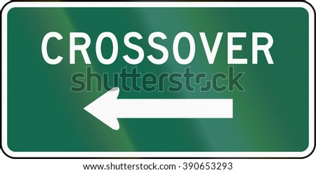 United States MUTCD guide road sign - Crossover.