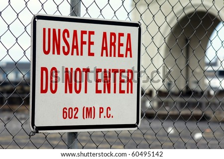 Unsafe Area sign