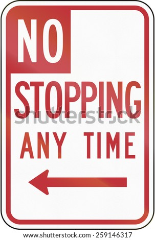 US road sign: No Stopping Any Time, California