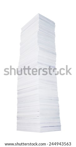 Very high stack of paper on white background