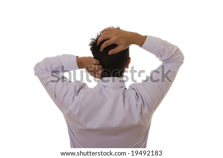 View of back businessman with his hand on the head