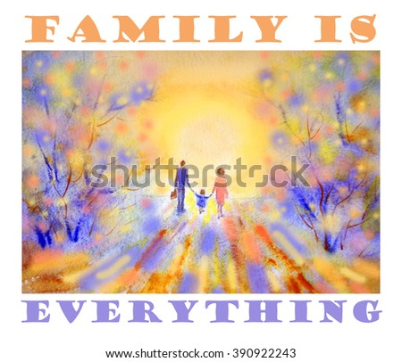 "Vintage art print with quote ""FAMILY IS EVERYTHING""."