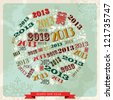 Vintage Happy New year 2013 concept numbers in circle shape. - stock photo