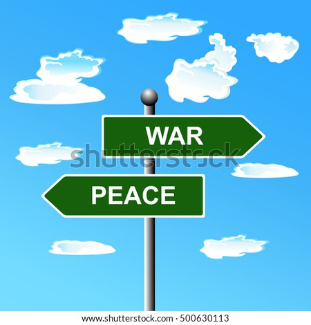 War and peace opposite signs