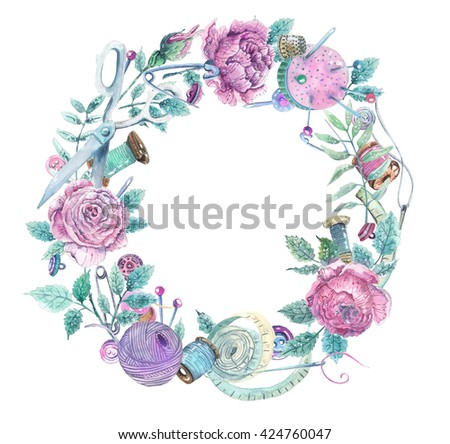 Watercolor wreath of objects for sewing, handicraft. Sewing tools and sewing kit,sewing equipment, needle, sewing pin and beautiful flowers