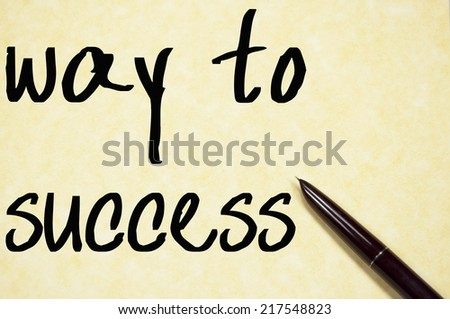 way to success text write on paper