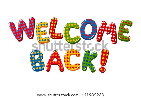 Welcome Back text in colorful polka dot design