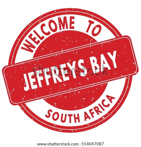 Welcome to JEFFREYS  BAY  SOUTH  AFRICA stamp sign text logo red.
