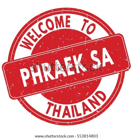 Welcome to PHRAEK  SA  THAILAND stamp sign text logo red.