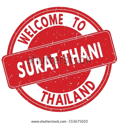 Welcome to SURAT  THANI  THAILAND stamp sign text logo red.
