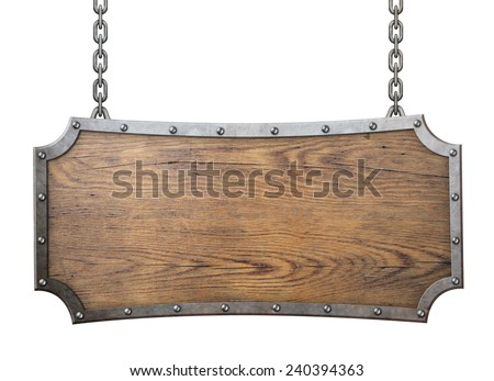 wood sign with metal frame isolated on white