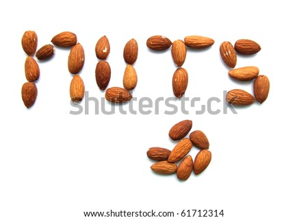 "Word ""nuts"" laid out from almonds"