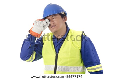Worker in drowsy and exhaustion