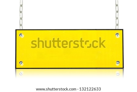 yellow blank board hanging by chains with reflection isolated background
