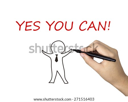 yes you can words written by human hand over white background