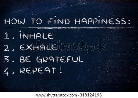 yoga inspired steps to happiness: inhale, exhale, feel grateful