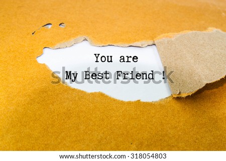 You are my best friend text on brown envelope