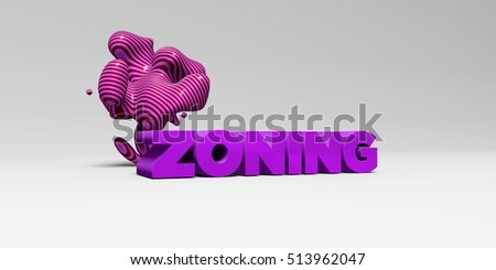 ZONING - 3D rendered colorful headline illustration.  Can be used for an online banner ad or a print postcard.
