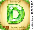"3d Joyful Decorative glossy The letter ""D"" alphabet styled Eco leaves. - stock vector"