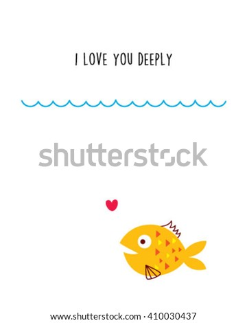 i love you deeply fish card