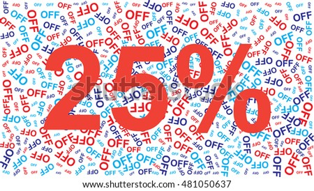 25% OFF Sale words, business concept background
