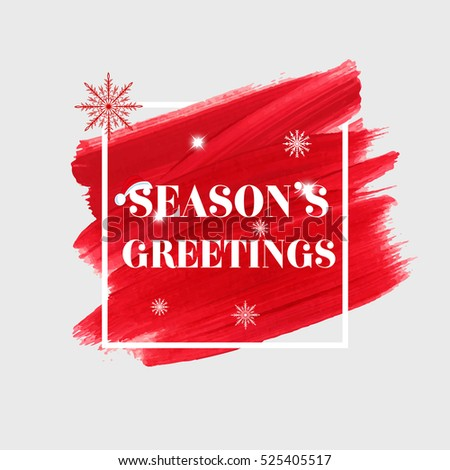 Seasons Greetings Holidays Sign Text Over Abstract Red Brush Paint Background Vector Illustration