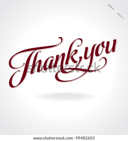 'thank you' hand lettering - handmade calligraphy; vector illustration (eps8);