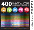 400 Universal Icons on Circular Buttons. - stock