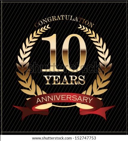 Happy 10 Year Work Anniversary 10 years anniversary golden