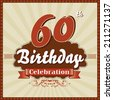 60 years celebration, 60th happy birthday retro style card - vector eps10 - stock vector