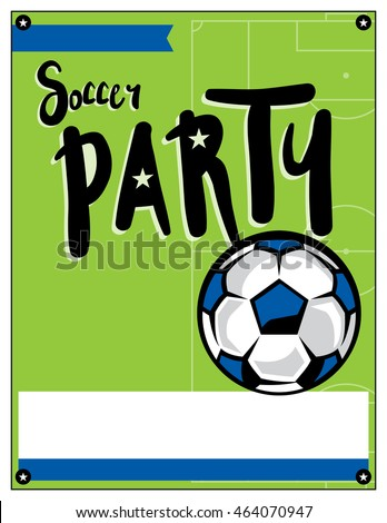 A blank soccer party theme invitation template. Vector EPS illustration is layered.