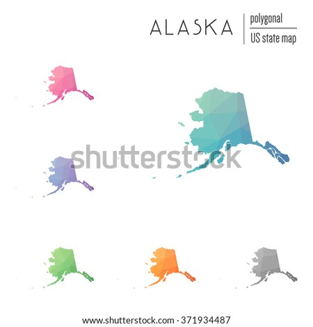 Alaska State Map In Geometric Polygonal Style Set Of Alaska State Maps Filled With Abstract