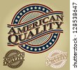 American Quality Retro Seal / Badge - stock vector