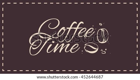Beautiful logo lettering, calligraphy - coffee time. Illustration of the coffee beans. Isolated vector. For menu design, packaging, printing on a mug
