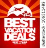 Best vacation deals advertising design template. - stock vector