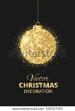 Black and gold holiday background with glitter decoration. Hanging christmas ball. Great for greeting cards, party posters, banners. Vector illustration.