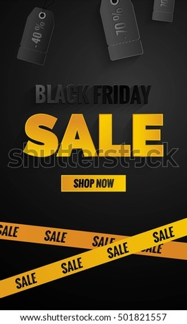 Black friday sale black and yellow banner.Sale poster with price tags and yellow caution tape.    Vector illustration.