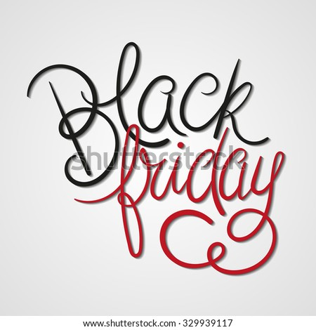 Black Friday Vector Illustration. Black & Red Hand Lettered Text with Shadows.