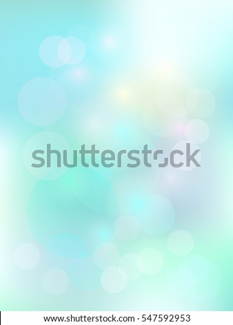 Blurred background in light mint blue color with bokeh. Mild morning sunshine effect. Fine template for motivational text and lettering.
