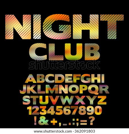 Bright Nightclub retro font with numbers and punctuation signs. Glowing colorful vector alphabet with striped letters