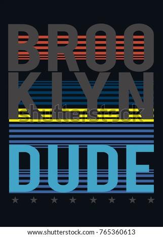 Broklyn Dudet Shirt Print Poster Vector Illustration