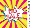 Bubble comic of big sale  over yellow and pink background - stock photo